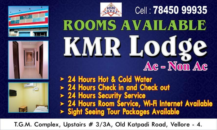 K.M.R Lodge,Near new bus stand, 3/3A, Old Katpadi road, vellore - 632004,Old bye pass road
